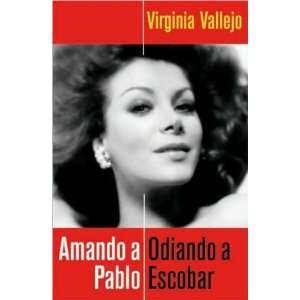 Amando a Pablo, Odiando a Escobar (Spanish Ediion