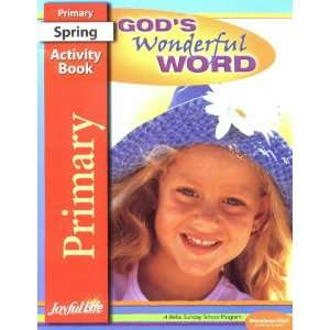 Gods Wonderful Word Activity Book (Joyful Life Primary