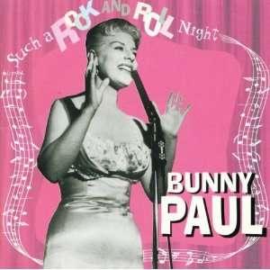 Such a Rock & Roll Night Bunny Paul Music