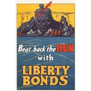 Beat Back The Hun With Liberty Bonds by Unknown 12x18