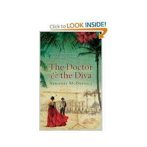 The Doctor and the Diva: A Novel on your Kindle in under a minute