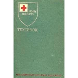 American Red Cross Home Nursing Textbook Seventh Edition: Books