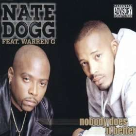 Nobody Does It Better (Original Maxi Version) Nate Dogg