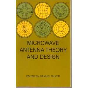 Microwave Antenna Theory and Design: Samuel Silver:  Books