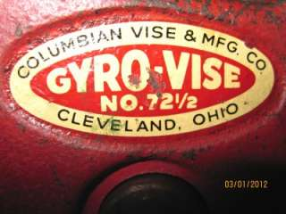 Vintage Gyro Vise No. 72 1/2 Bench Vise  Columbian Vise And Mfg. Co