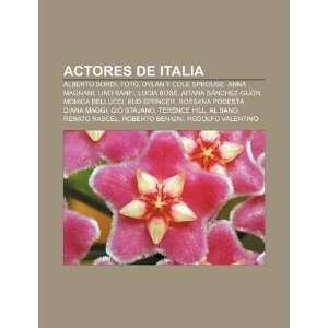 Actores de Italia: Alberto Sordi, Totò, Dylan y Cole Sprouse, Anna