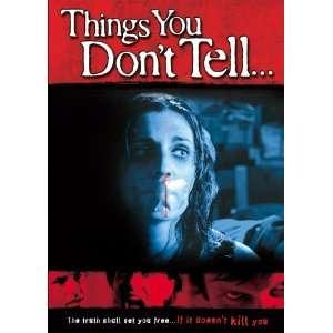 Dont Tell: Ryan Reyes, Amanda Baueman, Noel Thurman, Edward Villaume