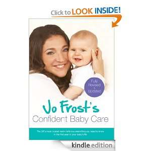 Jo Frosts Confident Baby Care: Everything You Need To Know For The
